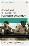 Flannery Connor, O&apos, Flannery OConnor, Flannery O'Connor - A Good Man is Hard to Find