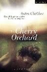 Anton Chekhov, Anton Pavlovich Chekhov, Simon Stephens - Cherry Orchard