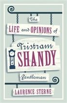 Laurence Sterne, Alessandr Gallenzi - Life and Opinions of Tristram Shandy, Gentleman