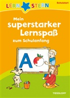 Sonia Dilg, Annette Weber, Sonia Dilg - Mein superstarker Lernspaß zum Schulanfang