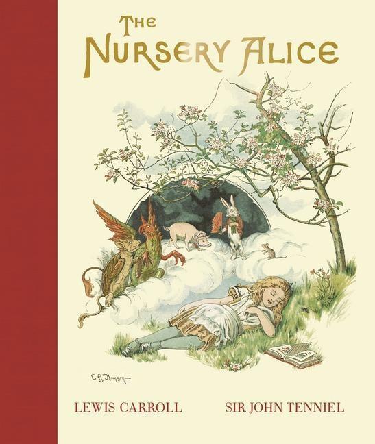 Lewis Carroll, Sir John Tenniel, John Tenniel, Sir John Tenniel - The Nursery Alice