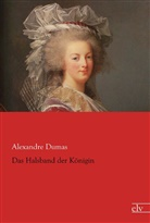 Alexandre Dumas - Das Halsband der Königin