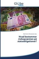Mark Gerts Rentzmann Jøns - Hvad bestemmer risikopræmien på statsobligationer?