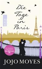 Karolina Fell, Jojo Moyes, Claire Rollet - Die Tage in Paris
