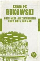 Charles Bukowski, Davi Stephen Calonne - Noch mehr Aufzeichnungen eines Dirty Old Man