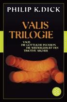 Philip K Dick, Philip K. Dick - Valis-Trilogie
