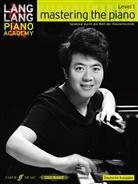 Lang Lang, Lang Lang - Lang Lang Piano Academy: Mastering the Piano Level 1 Deutsche Ausgabe