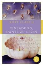 Kurt Flasch, Kurt (Prof. Dr.) Flasch - Einladung, Dante zu lesen