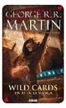 George R. R. Martin - Wild Cards 6: Un as En La Manga
