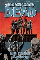 Charlie Adlard, Robert Kirkman, Charlie Adlard - The Walking Dead - Ein neuer Anfang