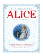 Lewis Carroll, Sir John Tenniel, John Tenniel - The Complete Alice