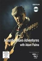 Adam Palma - Acoustic Blues Adventures with Adam Palma, m. DVD