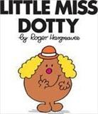 Roger Hargreaves, Roger Hargreaves - Little Miss Dotty