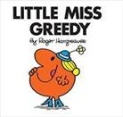 Roger Hargreaves, Roger Hargreaves - Little Miss Greedy