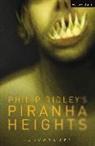 Philip Ridley, Philip (Playwright Ridley - Piranha Heights
