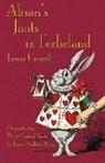 Lewis Carroll, John Tenniel - Alison's Jants in Ferlieland: Alice's Adventures in Wonderland in West-Central Scots (Ayrshire)