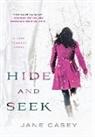 Jane Casey - Hide and Seek