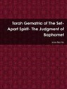 John Martin - Torah Gematria of the Set-Apart Spirit- The Judgment of Baphomet