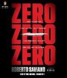 Virginia Jewiss, Paul Michael, Roberto Saviano, Roberto/ Jewiss Saviano, Paul Michael - Zero Zero Zero (Audio book)