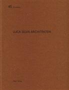 Christoph Wieser, Benjamin Liebelt, Heinz Wirz - Luca Selva Architekten