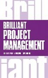 Stephen Barker, Rob Cole - Brilliant Project Management