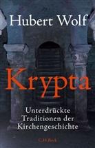 Hubert Wolf - Krypta