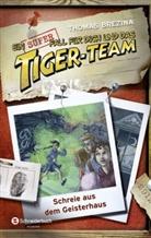 Thomas Brezina, Thomas C. Brezina, Naomi Fearn, Bernhard Förth - Ein Superfall für dich und das Tiger-Team - Schreie aus dem Geisterhaus