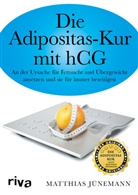 Matthias Jünemann - Die Adipositas-Kur mit hCG