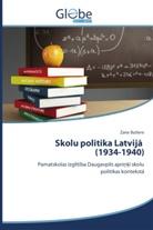 Zane Butlere - Skolu politika Latvija (1934-1940)