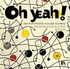Samuel Mumenthaler, Museum für Kommunikation, Museum für Kommunikation, Kurt Stadelmann - Oh yeah!