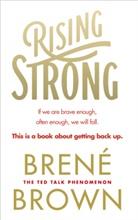 Brene Brown, Brené Brown - Rising Strong