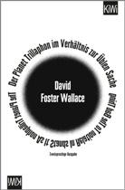 David Foster Wallace, David Foster Wallace, Ulrich Blumenbach - Der Planet Trillaphon im Verhältnis zur Üblen Sache