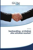 Eirik Roos - Samhandling - et tilsiktet eller utilsiktet resultat?