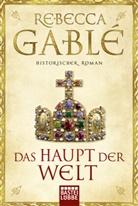 Rebecca Gablé - Das Haupt der Welt