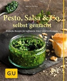 Martin Kintrup, Melanie Zanin, Melanie Zanin - Pesto, Salsa & Co. selbst gemacht