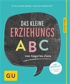 Monika Murphy-Witt, Petr Stamer-Brandt, Petra Stamer-Brandt, Berit Wenkebach - Das kleine Erziehungs-ABC