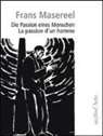 Frans Masereel, Goffredo Fofi, Frans Masereel, Masereel F. - Frans Masereel : La Passion D'Un Homme