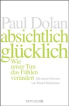 Paul Dolan - Absichtlich glücklich
