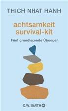 Thich Nhat Hanh, Thich Nhat Hanh - achtsamkeit survival-kit