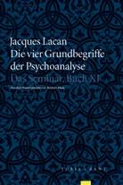Jacques Lacan, Jacques-Alai Miller, Jacques-Alain Miller - Die vier Grundbegriffe der Psychoanalyse