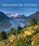 Raymon Beutler, Raymond Beutler, Andreas Gerth, Andreas Gerth - Naturerbe der Schweiz