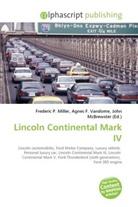 Agne F Vandome, John McBrewster, Frederic P. Miller, Agnes F. Vandome - Lincoln Continental Mark IV