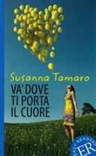 Susanna Tamaro - Va' dove ti porta il cuore