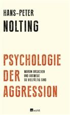 Hans-Peter Nolting - Psychologie der Aggression