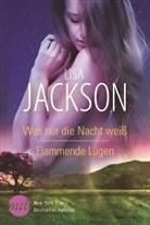 Lisa Jackson - Was nur die Nacht weiß / Flammende Lügen