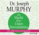 Joseph Murphy, Joseph (Dr.) Murphy - Die Macht Ihres Unterbewusstseins, 1 Audio-CD (Hörbuch)
