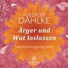 Rüdiger Dahlke, Ruediger (Dr. med.) Dahlke, Rüdiger Dahlke - Ärger und Wut loslassen, 1 Audio-CD (Hörbuch)