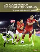 Michael Martin, Daniel Schaub - Das goldene Buch des Schweizer Fussballs
