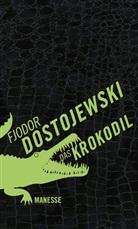 Fjodor Dostojewski, Fjodor M. Dostojewskij - Das Krokodil
