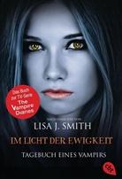 Lisa J Smith, Lisa J. Smith - Tagebuch eines Vampirs - Im Licht der Ewigkeit